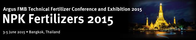 Argus FMB Technical Fertilizer Conference and Exhibition 2015 NPK Fertilizers 2015