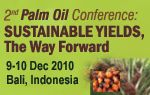 2nd Palm Oil Conference: Sustainable Yields, The Way Forward