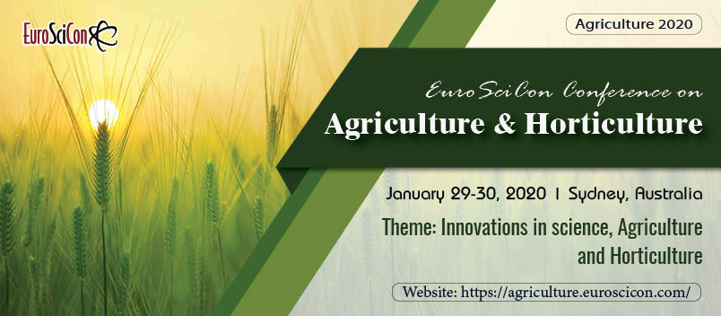 Events - EuroSciCon Conference on Agriculture and Horticulture